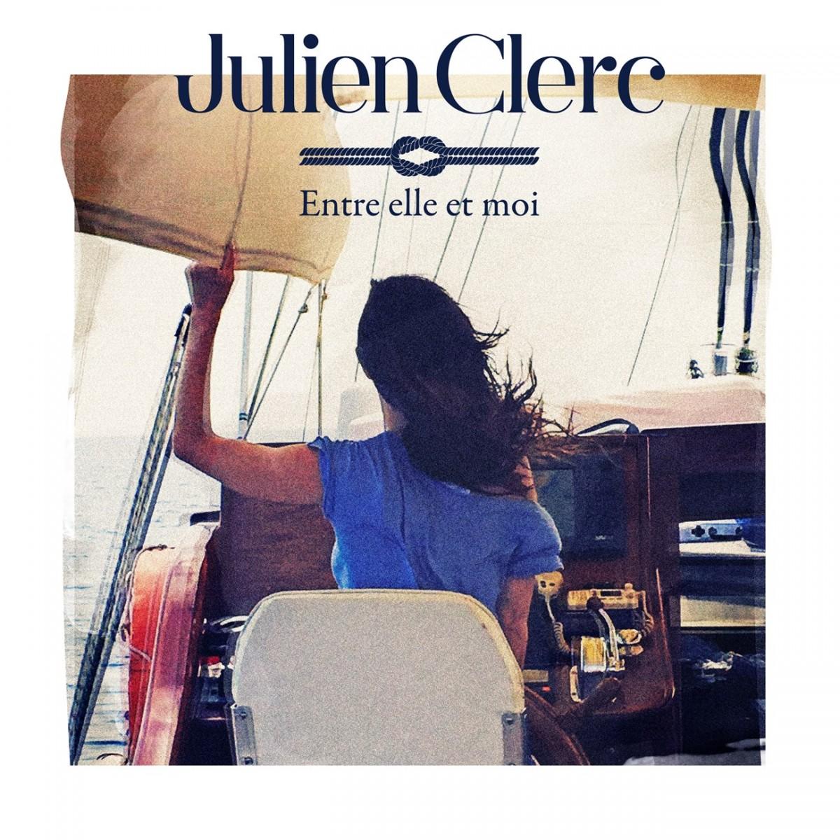 Julien Clerc - Entre elle et moi